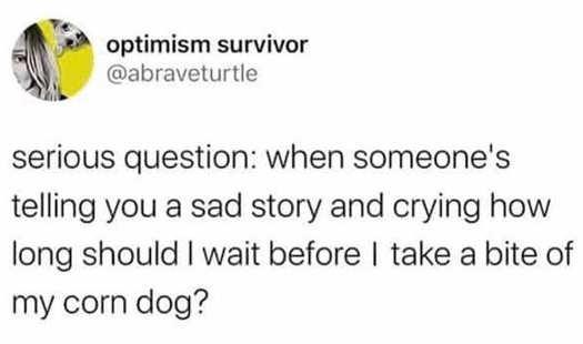 tweet optimum survivor question crying corndog