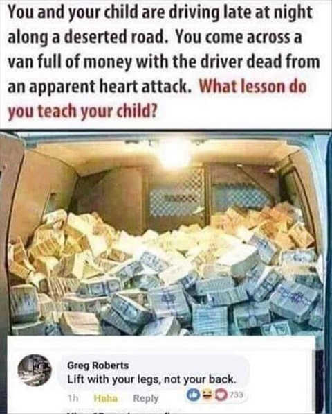 you and child find cash in van what lesson lift with legs