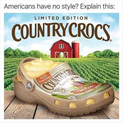 americans no style explain country crocs
