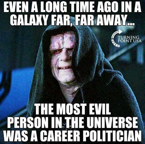 emperor palpatine long time ago most evil person career politician