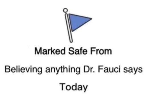 facebook marked safe believing anything fauci says today
