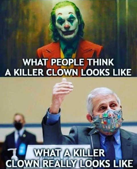 killer clown joker what people think actual dr fauci