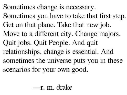 quote drake sometimes change necessary job city majors own good