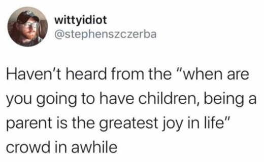 tweet wittyidiot havent heard fron parents kids