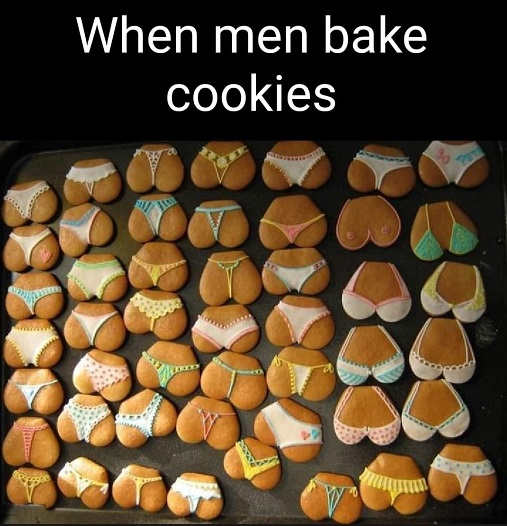 when men bake cookies thongs