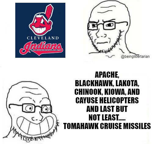 cleveland indians no apache blackhawk helicopters tomahawk cruise missiles