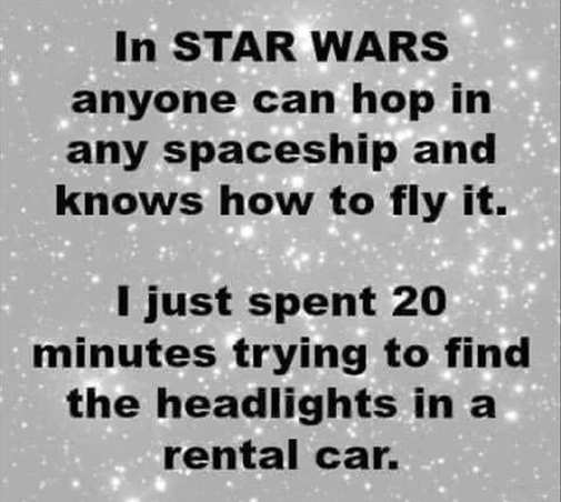 in star wars anyone can hop in spaceship spent 20 minutes headlights rental car