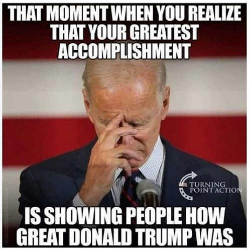 joe biden greatest accomplishment showing how great trump was