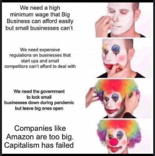 minimum wage regulation lockdowns help big business clown makeup