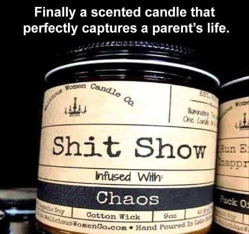 parenting scented candle shit show chaos