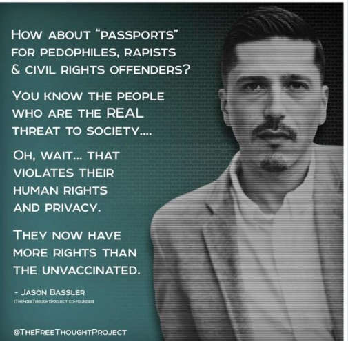 quote jason bassler passports pedophiles rapists civil rights offenders real threat to societ more rights than unvaccinated