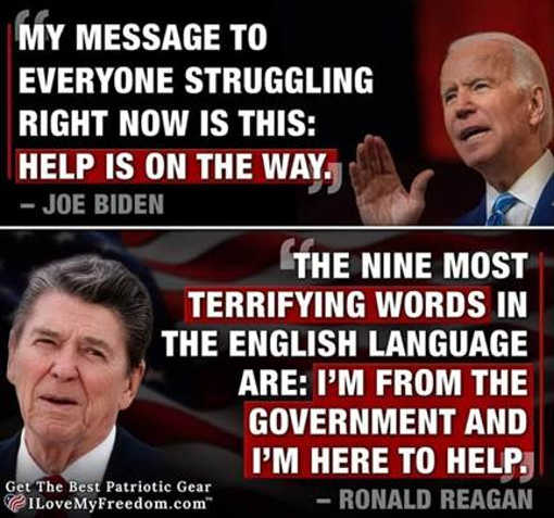 quotes biden help on the way reagan scariest words government here