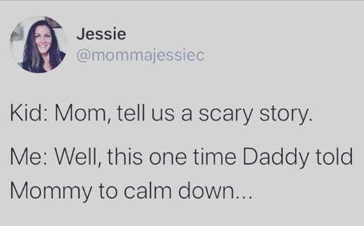 tweet jessie mommie scary story dad said calm down