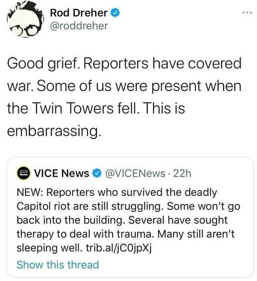 tweet rod dreher vice reporters capitol riot trauma therapy