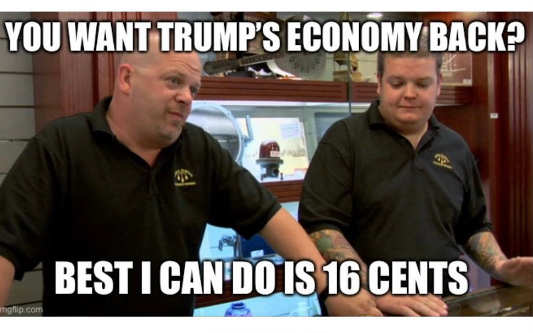 want trumps economy back base biden can do 16 cents