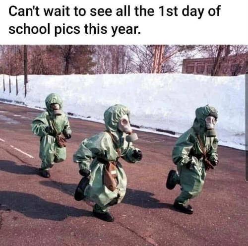 cant wait see 1st day school pics hazmat suits