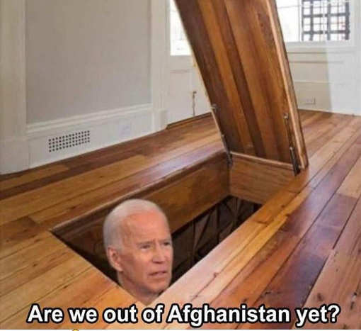 joe biden basement are we out of afghanistan yet