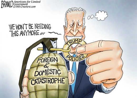 joe biden pulling pin trump policies foreign domestic catastrophe