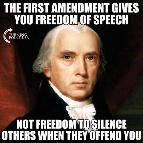 message first amendment freedom of speech not silence others when offend you