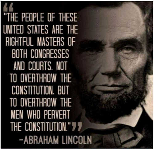 quote abraham lincoln people us masters congresses courts overthrow pervert constitution