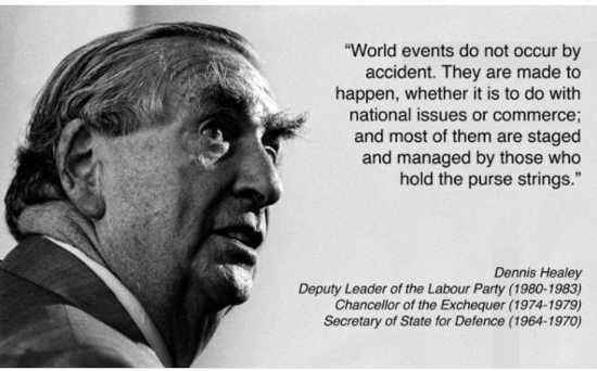 quote dennis healy world events dont happen by accident staged