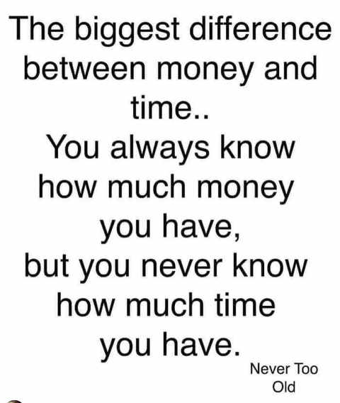 quote never too old biggest difference money time