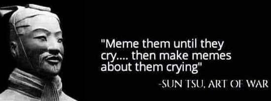 quote sun tsu art of war meme them until cry