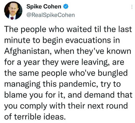 tweet spike cohen bungled afghanistan pandemic blame you demand comply next round terrible ideas