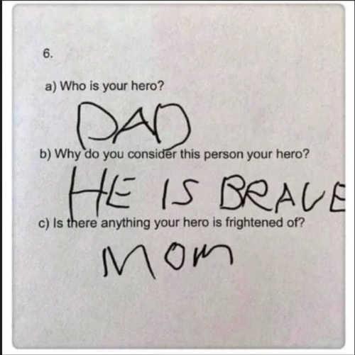 hero dad brave frightened of mom