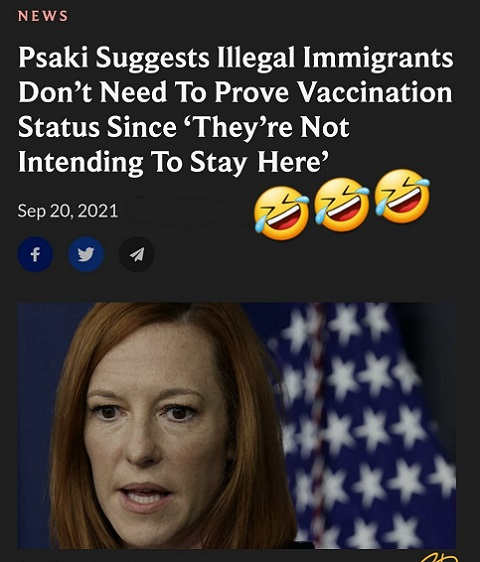 jen psaki illegals dont need to prove vaccination status not intending to stay here