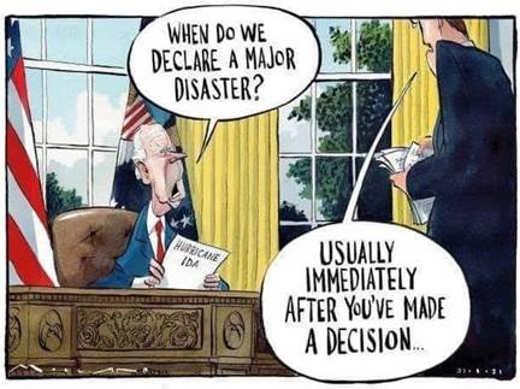 joe biden when declare disaster when youve made decision