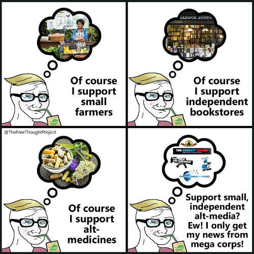 liberals support small farms bookstores alt medicine get all news from mega corps