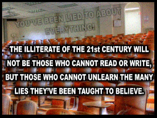 message illiterate 21st century those cannot unlearn lies taught to believe