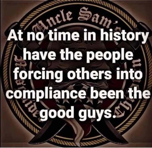 message no time history people forcing compliance been good guys