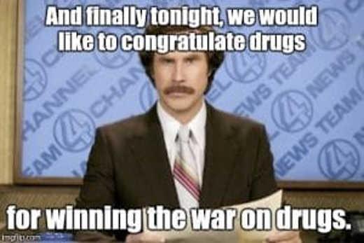 news congratulations drugs for winning war on drugs