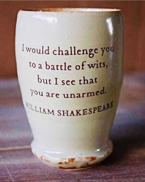 quote shakespeare challenge battle of wits see you are unarmed