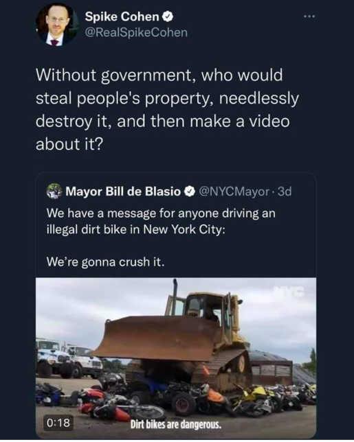 tweet cohen without government steal destroy bill de blasio dirt bikes