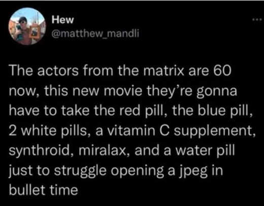 tweet hew actors from matrix 60 now take red blue white old pill