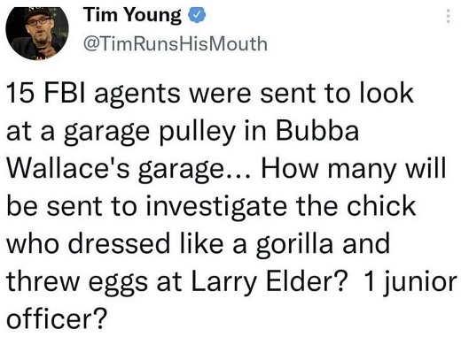 tweet tim young 15 fbi bubba wallace garage pulley 1 junior larry elder attacker