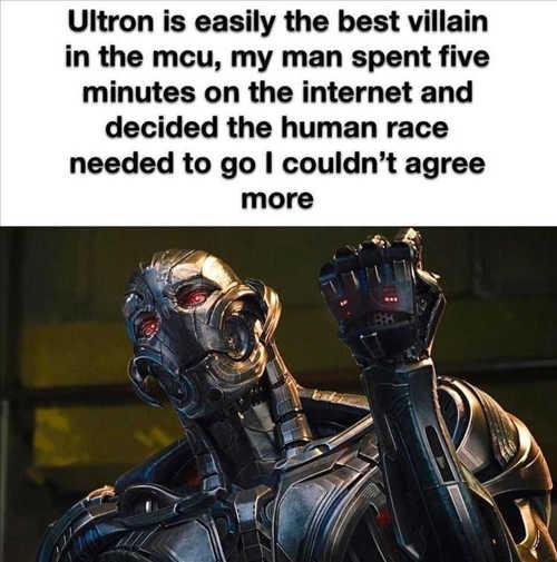 ultron best mcu villain 5 minutes human race needed to go
