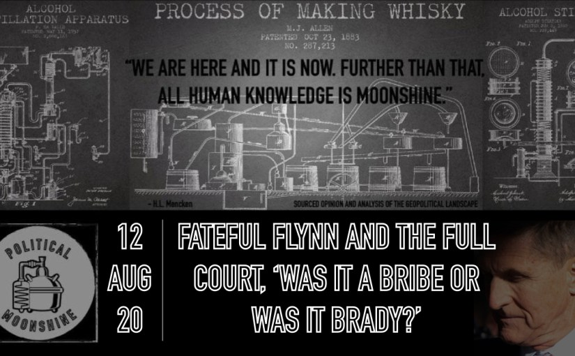 Fateful Flynn and the Full Court, 'Was It a Bribe or Was It Brady?'