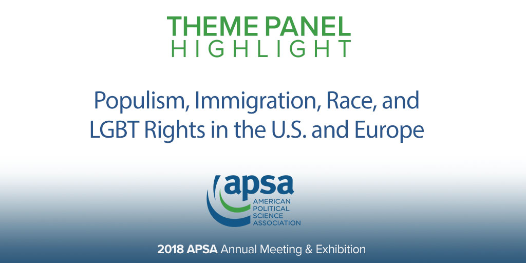 Populism, Immigration, Race, and LGBT Rights in the U.S. and Europe