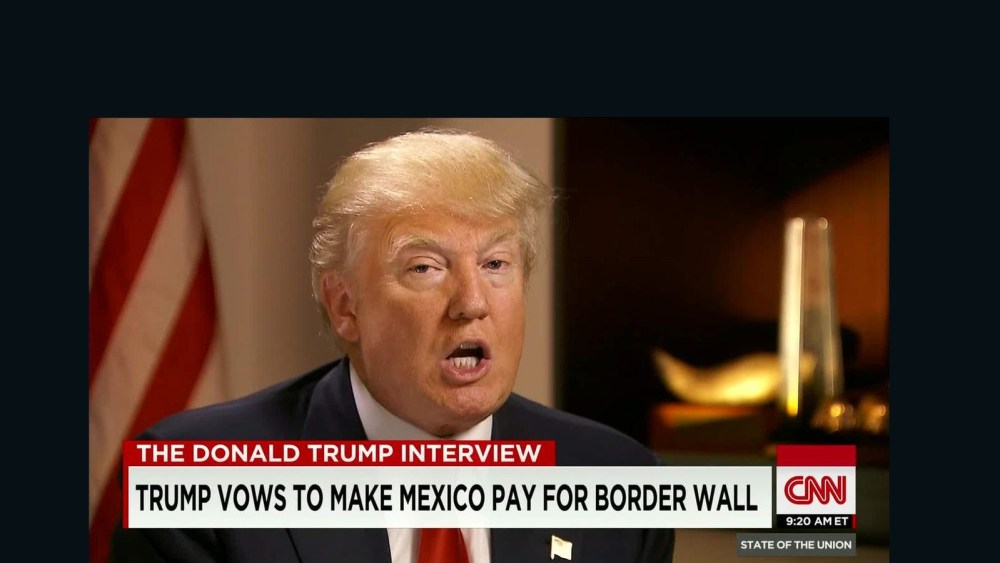 """Trump y otra de sus expresiones vejatorias para los mexicanos. Afirmó en una entrevista para la CNN: """"Prometo hacer que México pague la muralla fronteriza"""""""