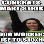 Popular activism works. Walmart is raising wages.