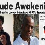 KPFA Host Sabrina Jacobs interviews KPFT's Egberto Willies on Trump's racist comments