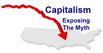 Capitalism - Exposing the Myth