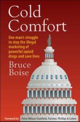 Cold Comfort - Bruce Boise