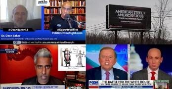 Economist Dean Baker exposes pharmaceuticals, Fox News caves, Pundit on autocrat Trump, more