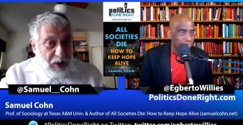 """Samuel Cohn on """"All Societies Die: How to Keep Hope"""""""