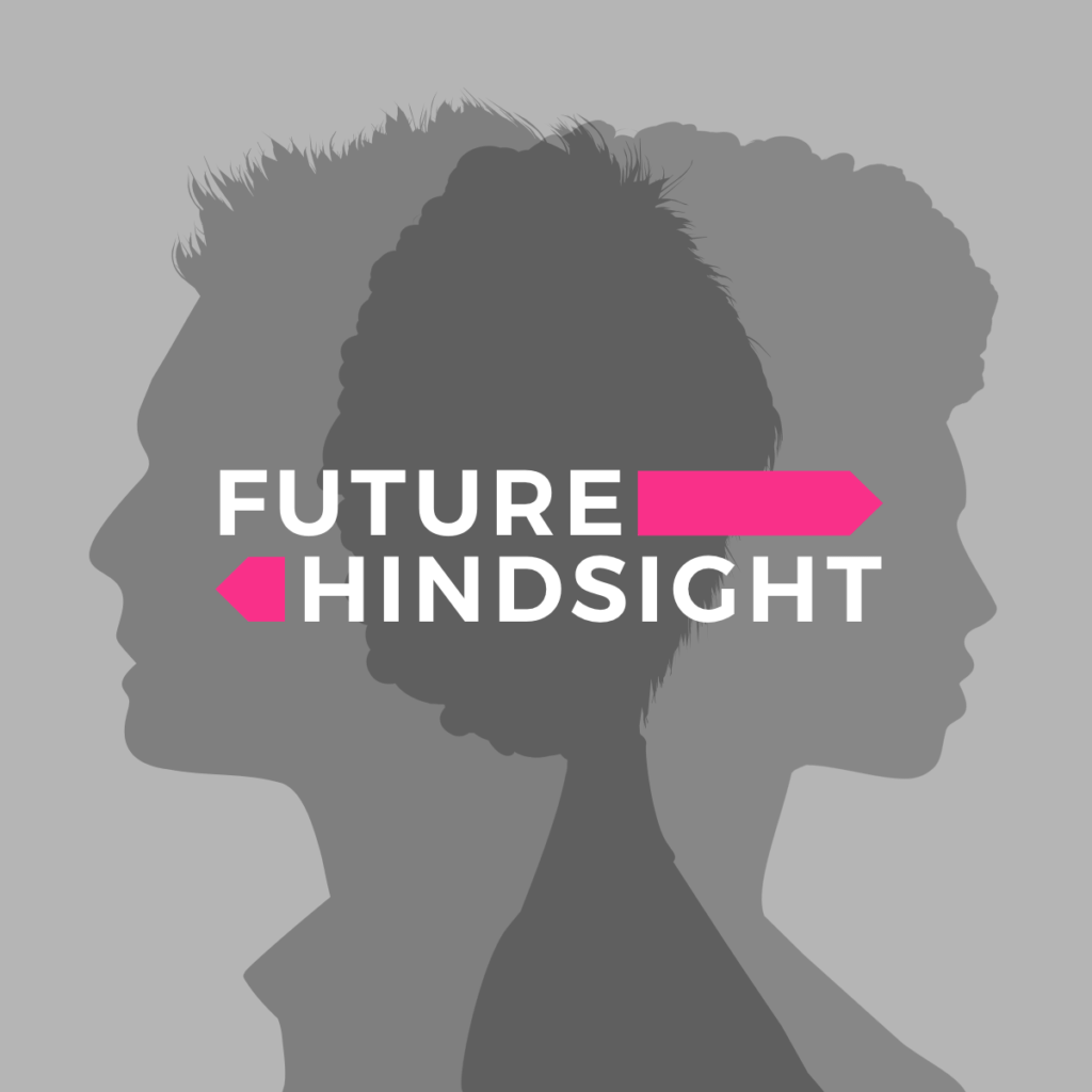 The  Politics Guys and Future Hindsight